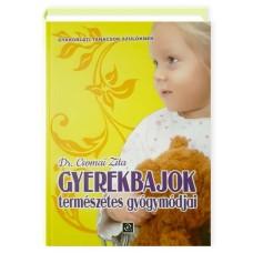 Dr. Csomai Zita - Gyerekbajok természetes gyógymódjai