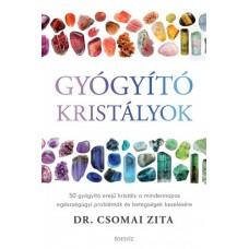 Dr. Csomai Zita - Gyógyító kristályok Édesvíz kiadó