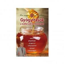 Kovács Jozsef - Gyógyitás a méhészet termékeivel