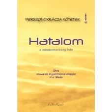 Ghis, Mado - Hatalom