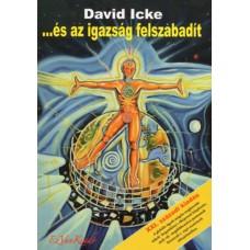 David Icke - ...és az igazság felszabadít - I. kötet