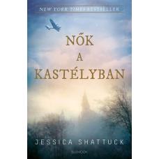 Jessica Shattuck NŐK A KASTÉLYBAN (BLUEMOON)
